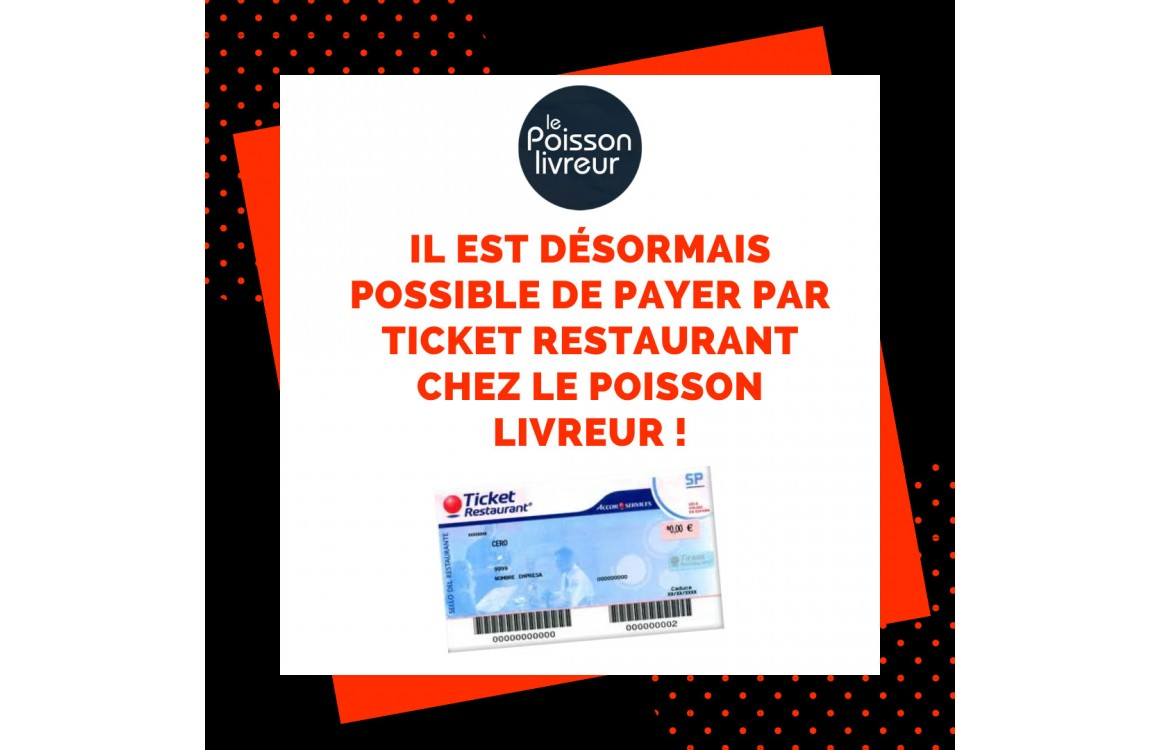 Le Poisson Livreur : Ticket Restaurant